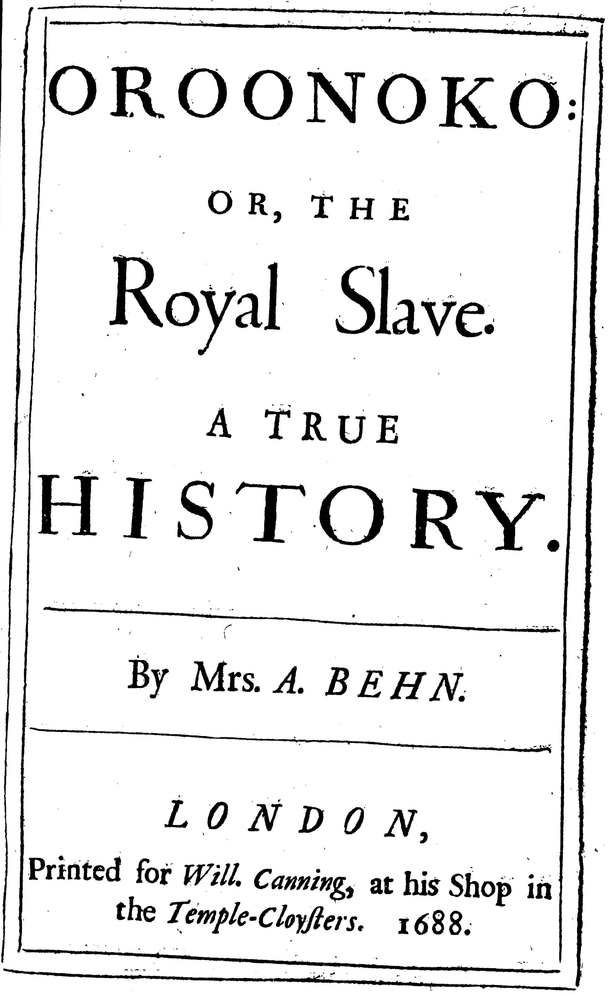 aphra bhens oroonoko the royal slave and candide or optimism essay More about compare and contrast aphra bhen's oroonoko the royal slave and candide, or optimism (the royal slave) by aphra behn essay.